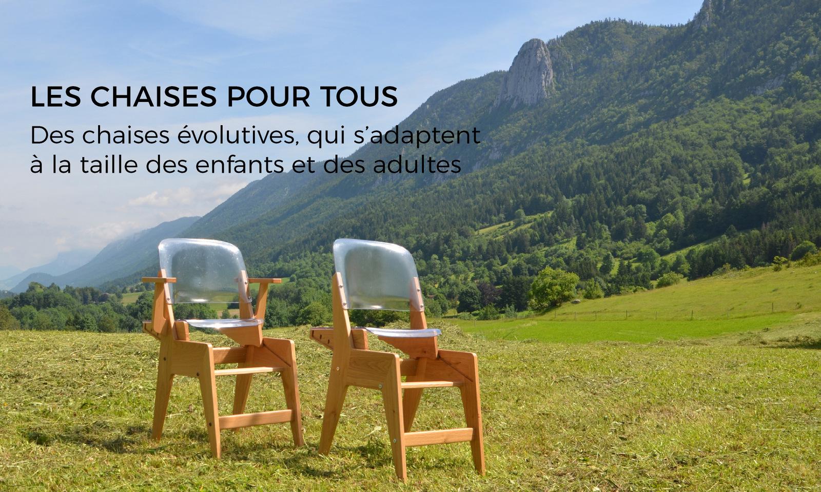 Les chaises pour tous : des chaises évolutives, qui s'adaptent à la taille des enfants et des adultes