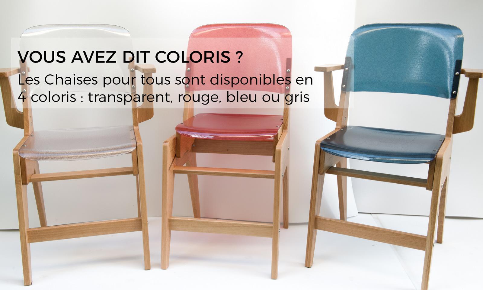 Vous avez dit coloris ? Les Chaises pour tous sont disponibles en 4 coloris